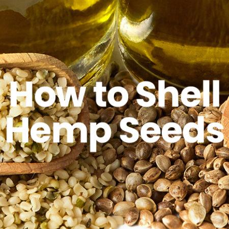 How to shell hemp seeds